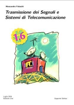 Trasmissione dei Segnali e Sistemi di Telecomunicazione